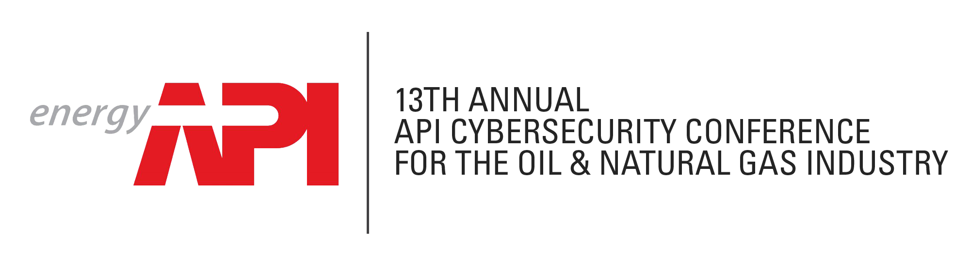 13th Annual API Cyber Security Conference for the Oil & Natural Gas Industry