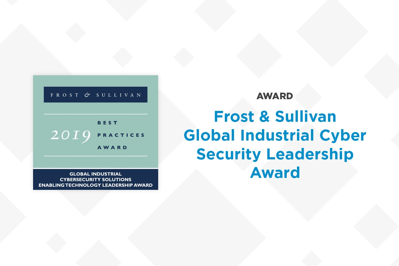 Frost & Sullivan Honors Nozomi Networks with 2019 ICS Security Award