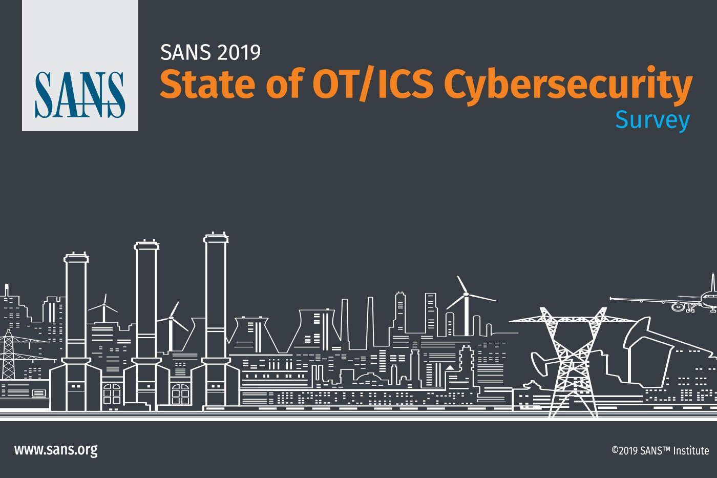 SANS 2019 OT/ICS Cyber Security Research: 3 Key Findings