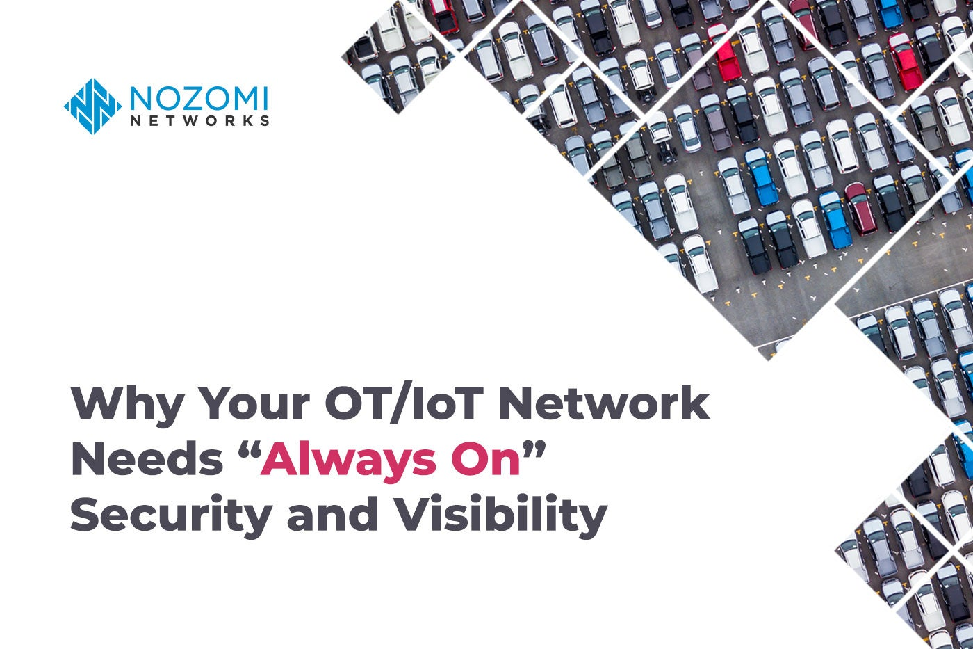 "Why Your OT/IoT Network Needs ""Always On"" Security and Visibility"