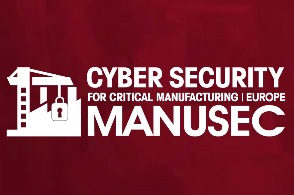 ManuSec: Cyber Security for Manufacturing Summit