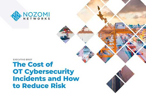 The Cost of OT Cybersecurity Incidents and How to Reduce Risk Executive Brief